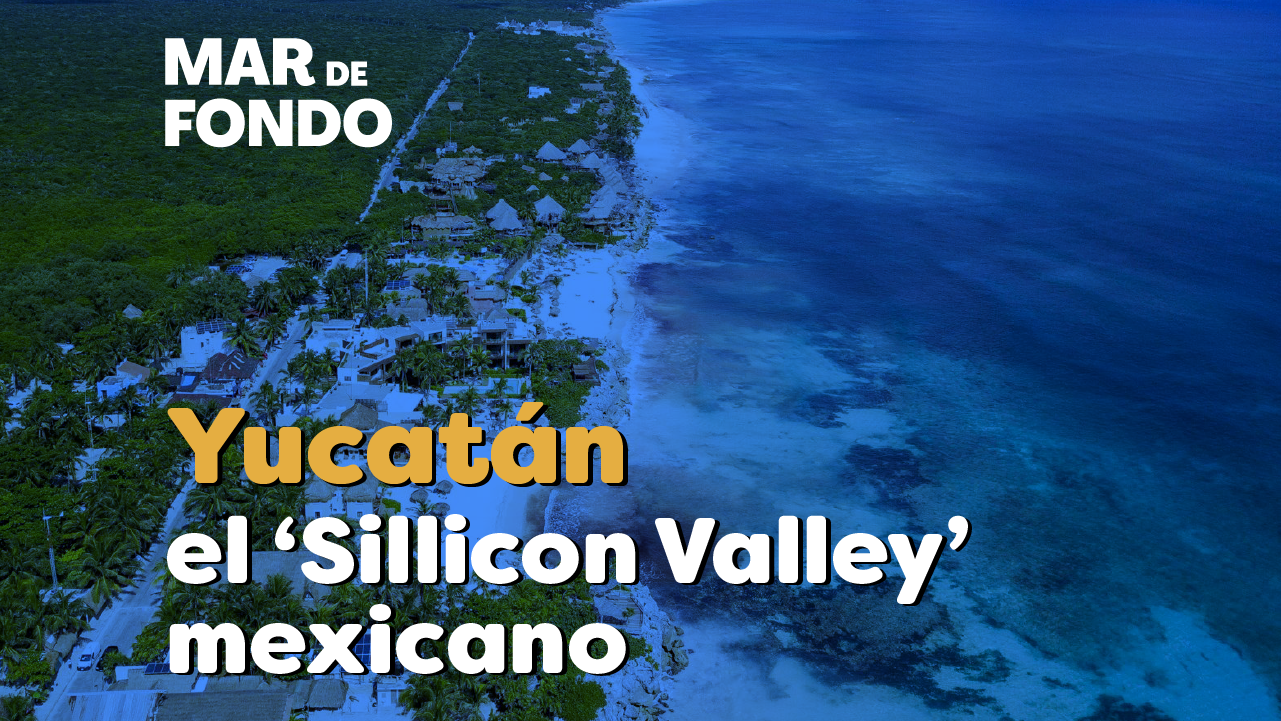 Silicon Valley Yucatan